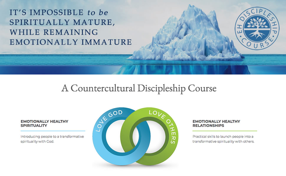 EHS, Emotionally Healthy, Emotionally Healthy Spirituality, discipleship, church resources