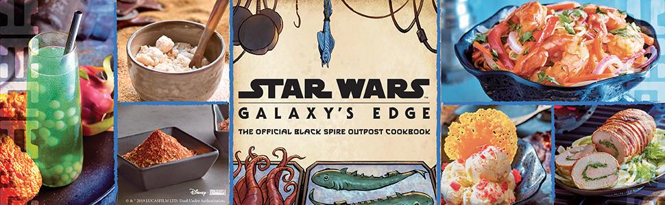 Star Wars Galaxy's Edge Cookbook