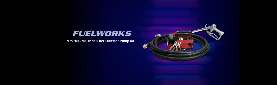 fuelworks AC DC transfer pump diesel gasoline DEF UREA fluid suction tube 12V 120V 10GPM 15GPM 20GPM