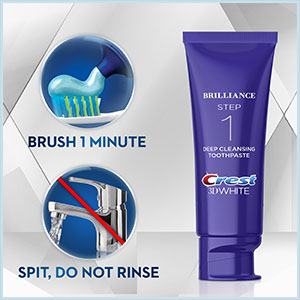 Brush 1 minute. Spit, do not rinse.
