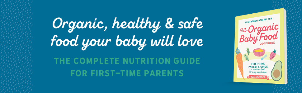Organic healthy and safe food your baby will love