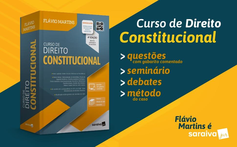 Curso de Direito Constitucional (Flávio Martins)