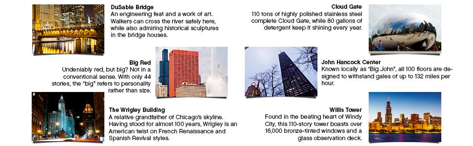dusable bridge, big red, the wrigley building, cloud gate, willl's tower
