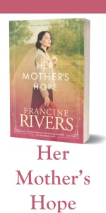 Her Mother's Hope Marta's Legacy Francine Rivers