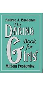 The Daring Book for Girls, guide for girls