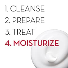 CLEANSE, PREPARE, TREAT, MOISTURIZE