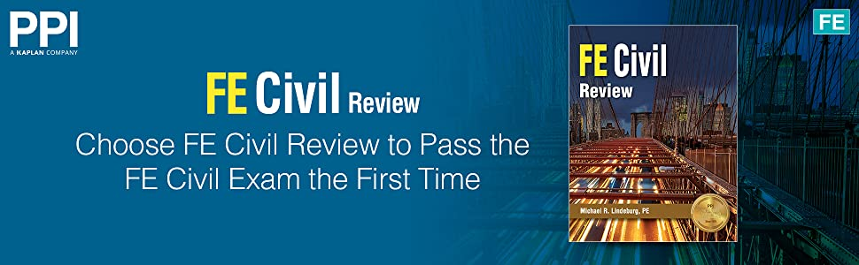 Choose FE Civil Review to Pass the FE Civil Exam the First Time