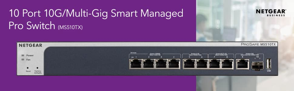 NETGEAR 10-Port Multi-Gigabit/10G Smart Managed Pro Switch (MS510TX) - with  1 x 10G SFP+, Desktop/Rackmount, and ProSAFE Lifetime Protection