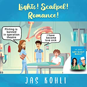 LIGHTS! SCALPEL! ROMANCE!