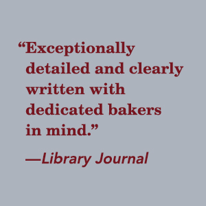Exceptionally detailed and clearly written with dedicated bakers in mind. Library Journal