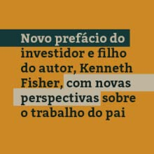 Ações Comuns, Lucros Extraordinários, Benvirá, Philip Fisher, finanças pessoais, investimentos, ação
