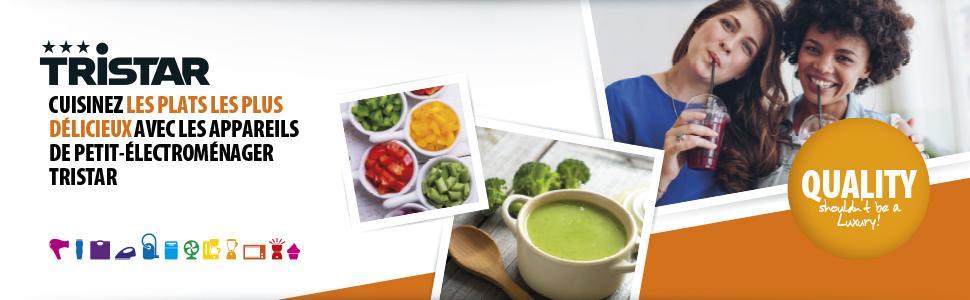 Préparez les plats les plus délicieux avec l'électroménager Tristar