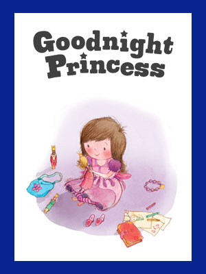 Goodnight Princess, princess, princess story, princess book, bedtime story, bedtime book