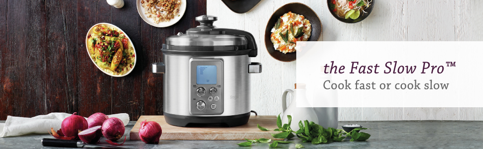 the Fast Slow Pro Multicooker by Sage Appliances