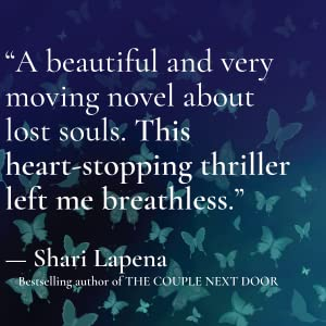 The Butterfly Girl by Rene Denfield quote card Shari Lapena
