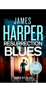 Resurrection Blues by James Harper, Evan Buckley, private detective mystery