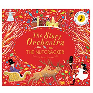 The Story Orchestra: The Nutcracker: Press the Note to Hear