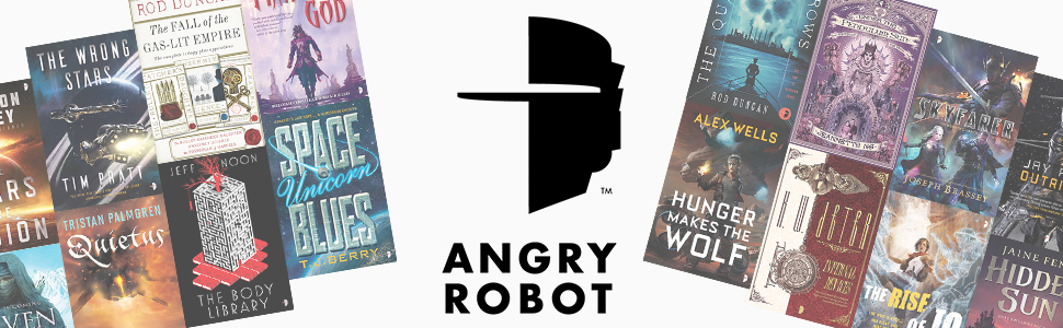 Angry Robot, SFF publishers, science fiction, fantasy, best fiction, WTF