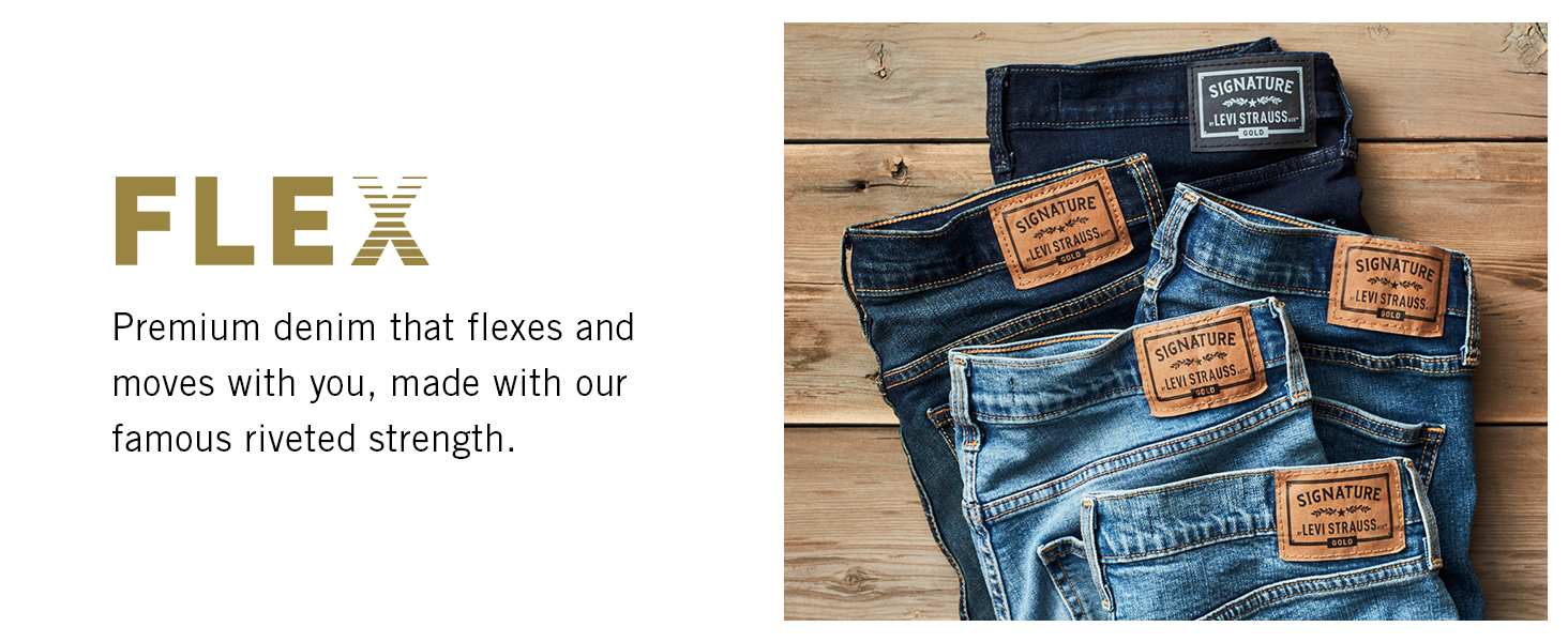 Flex: Premium denim that flexes and moves with you.