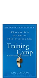 training camp, jon gordon, jon gordon books, jon gordon guides, jon gordon fables