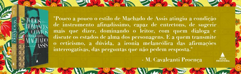 Machado de Assis, Cavalcanti Proença