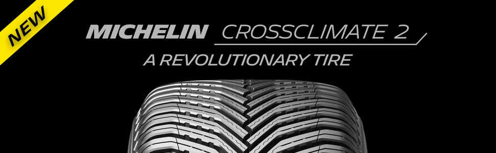 Michelin Crossclimate 2 A Revolutionary Tire