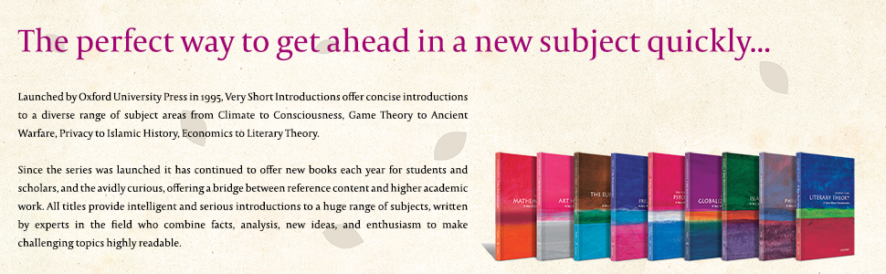 very short introductions, diverse topics, students, scholars, analysis, facts