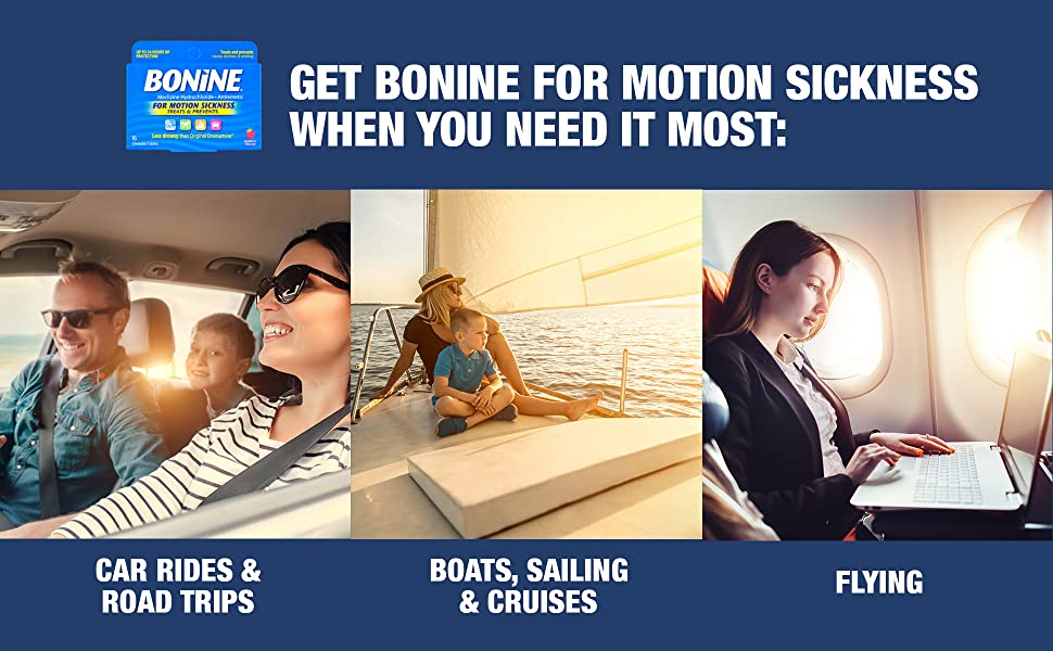 Bonine - For Motion Sickness when you need it most