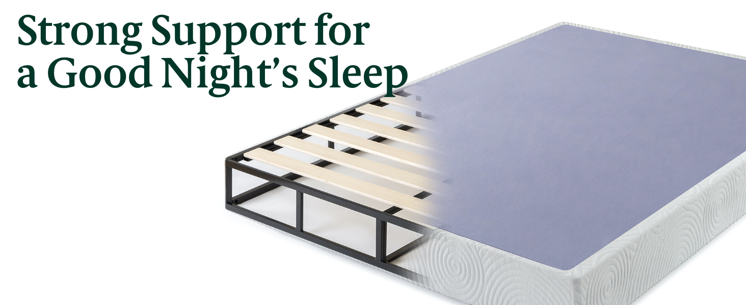 Strong Support for a Good Night's Sleep
