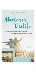 Abenteuer Vanlife