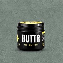 buttr, fisting cream, gel, dildo