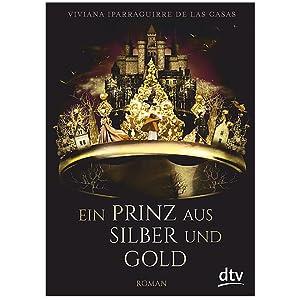Ein Prinz aus Silber und Gold