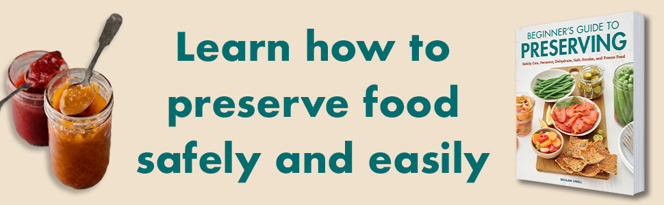 Preserving, canning and preserving for beginners, how to can food for beginners