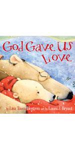 God Gave Us Love