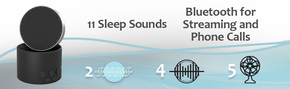 11 sleep sounds, bluetooth for streaming and phone calls