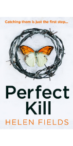 Perfect Kill, Helen Fields, Perfect Crime series, Crime series, Thrillers