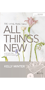 All Things New - Bible Study Book: A Study on 2