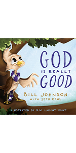 God is Really Good Bill Johnson