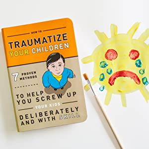 Knock Knock Traumatize Your Children Funny Parenting Books