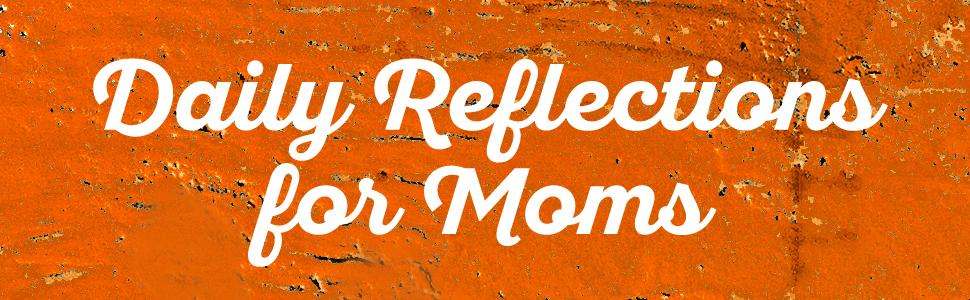 The Catholic Mom's Prayer Companion, Reflections, Lisa Hendey, Sarah Reinhard, saints, mom, mother
