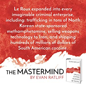the mastermind;conspiracy theory;corruption;Paul Le Roux;human behavior;psychology;sociology