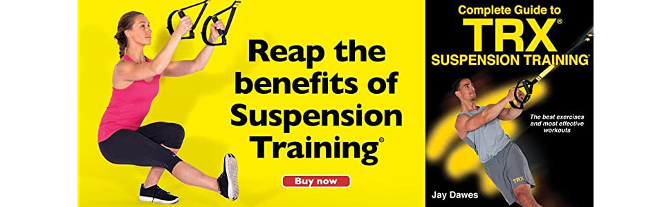 Complete guide to trx suspension training jay dawes 9781492533887 complete guide to trx suspension training by jay dawes fandeluxe Images