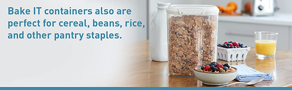 Sistema Bake IT Containers also are perfect for cereal, beans, rice, and other pantry staples.