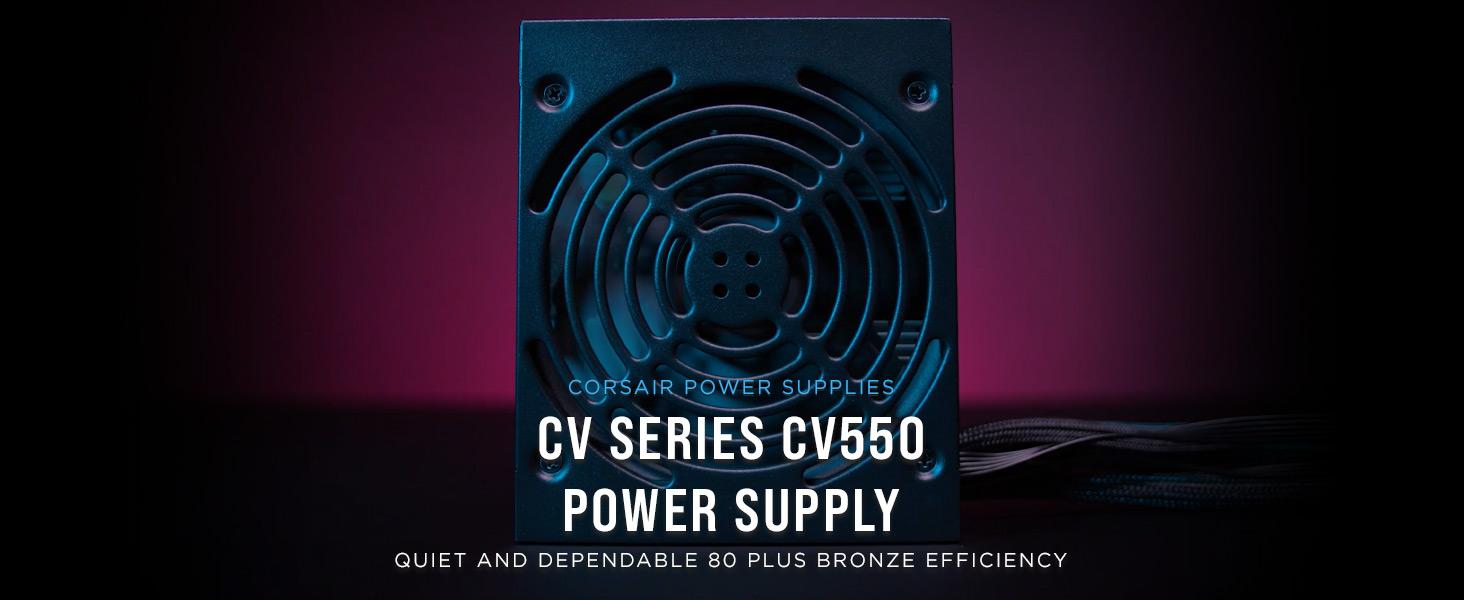 CV Series CV550 — 550 Watt 80 Plus Bronze Certified PSU