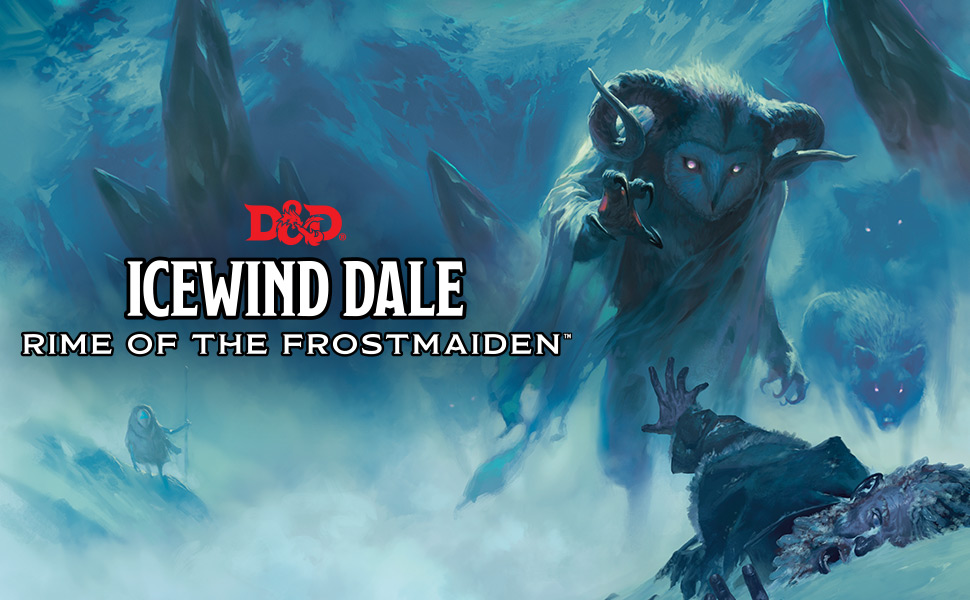 Icewind Dale, Rime of the Frostmaiden