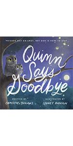 quinn says goodbye