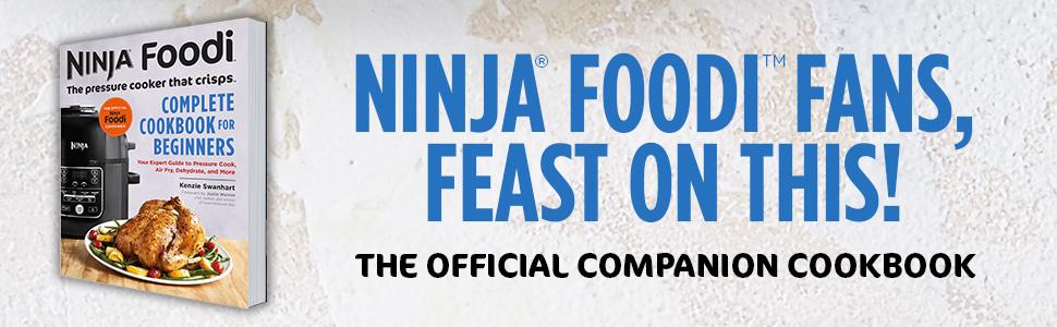 Ninja Foodi: The Pressure Cooker that Crisps: Complete ...