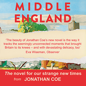 Middle England: Amazon.co.uk: Jonathan Coe: 9780241309469 ...