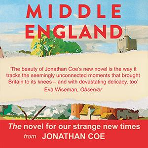 Middle England: Amazon.co.uk: Jonathan Coe: 9780241309469 ...