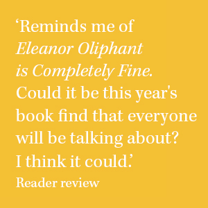 Eleanor Oliphant is completely fine everyone is talking about